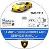 LAMBORGHINI MURCIELAGO Service Repair Manual 2001-2017